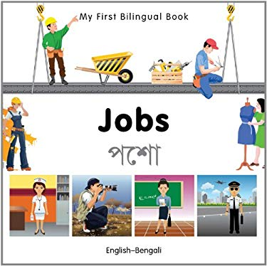 My First Bilingual Book-Jobs (English-Bengali) 9781840597011