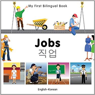 My First Bilingual Book-Jobs (English-Korean) 9781840597073