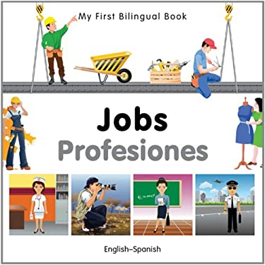 My First Bilingual Book-Jobs (English-Spanish)
