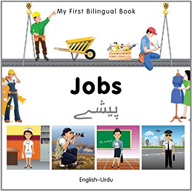 My First Bilingual Book-Jobs (English-Urdu) 9781840597141