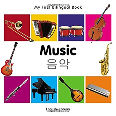 My First Bilingual Book-Music (English-Korean) 9781840597233