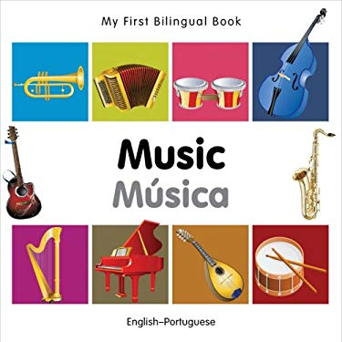 My First Bilingual Book-Music (English-Portuguese) 9781840597257
