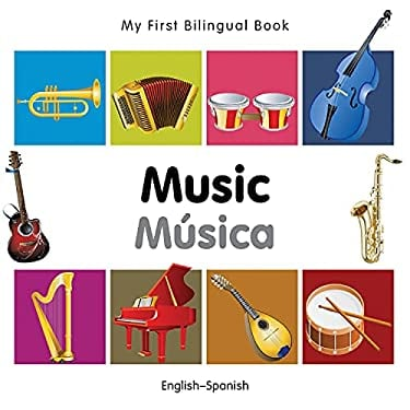 My First Bilingual Book-Music (English-Spanish) 9781840597288