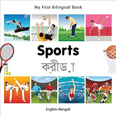 My First Bilingual Book-Sports (English-Bengali) 9781840597493