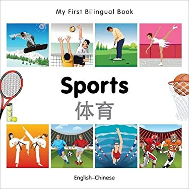 My First Bilingual Book-Sports (English-Chinese) 9781840597509