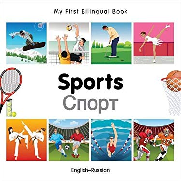 My First Bilingual Book-Sports (English-Russian) 9781840597585