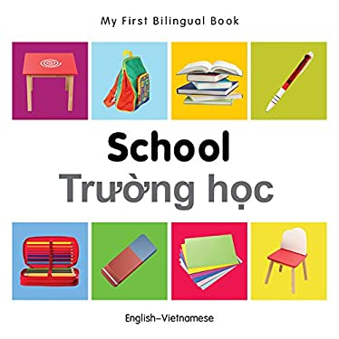 My First Bilingual BookSchool (EnglishVietnamese)
