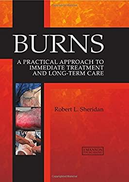 Burns: A Practical Approach 9781840761337