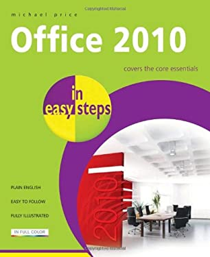 Office 2010 in Easy Steps 9781840783988