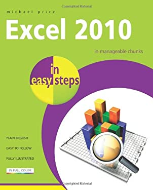 Excel 2010 in Easy Steps 9781840784046