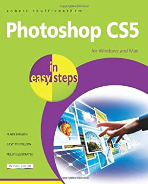 Photoshop CS5 in Easy Steps 9781840784060
