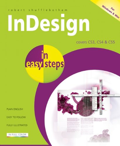 InDesign in Easy Steps: Covers CS3, CS4 & CS5 9781840784145