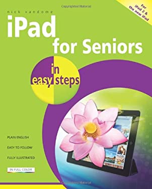 iPad for Seniors in Easy Steps 9781840785364