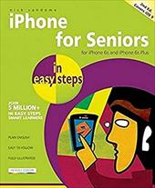 iPhone for Seniors in easy steps: Covers iOS 9 23360517
