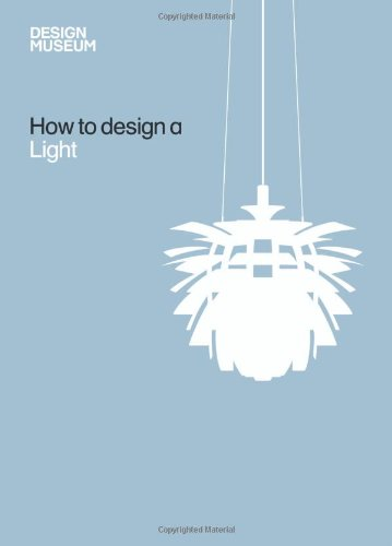 How to Design a Light 9781840915471
