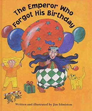 The Emperor Who Forgot His Birthday (Barefoot Beginners)