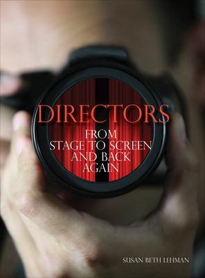 Directors: From Stage to Screen and Back Again 9781841504902