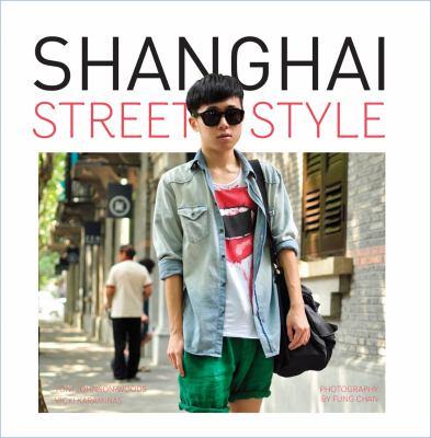 Shanghai Street Style 9781841505381