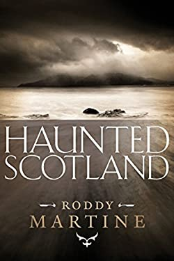 Haunted Scotland 9781841587400