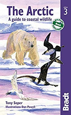 The Arctic, 3rd: A Guide to Coastal Wildlife 9781841623801