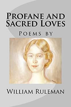 Profane and Sacred Loves (Feather Books Poetry)