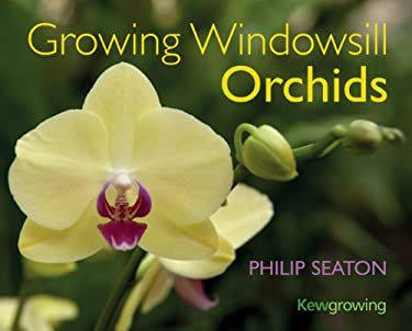 Growing Windowsill Orchids 9781842464274