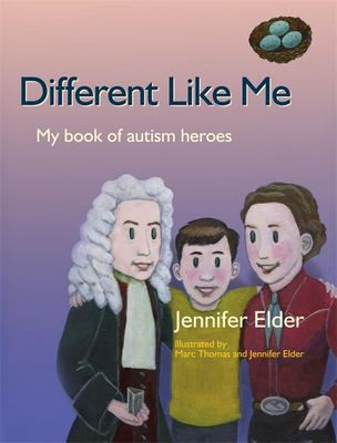 Different Like Me: My Book of Autism Heroes 9781843108153