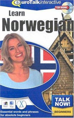 Talk Now! Learn Norwegian: Essential Words and Phrases for Absolute Beginners 9781843520115