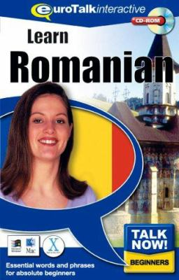 Talk Now! Learn Romanian: Essential Words and Phrases for Absolute Beginners 9781843520290