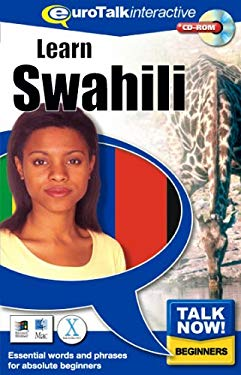 Talk Now! Learn Swahili: Essential Words and Phrases for Absolute Beginners 9781843520337