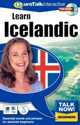 Talk Now! Learn Icelandic: Essential Words and Phrases for Absolute Beginners 9781843520368