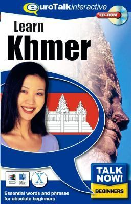 Talk Now! Learn Khmer: Essential Words and Phrases for Absolute Beginners 9781843520788