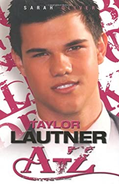 Taylor Lautner A-Z 9781843582472