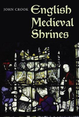 English Medieval Shrines 9781843836827