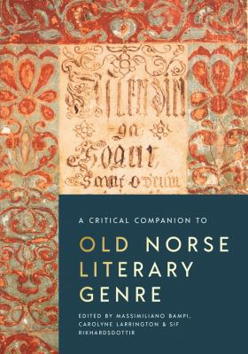 A Critical Companion to Old Norse Literary Genre (Studies in Old Norse Literature) (Volume 5)