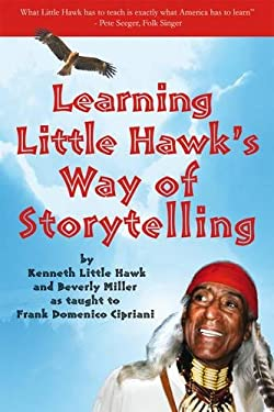 Learning Little Hawk's Way of Storytelling 9781844095360