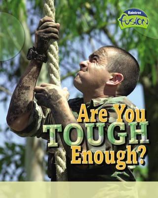 Are You Tough Enough? 9781844214624