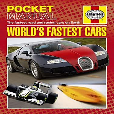 World's Fastest Cars: The Fastest Road and Racing Cars on Earth 9781844259656