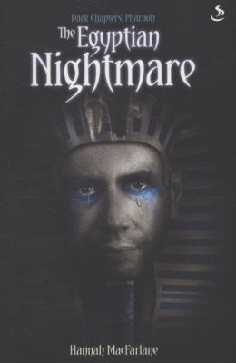 Dark Chapters: The Egyptian Nightmare 9781844275359