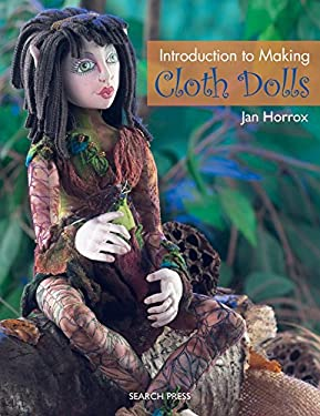Introduction to Making Cloth Dolls 9781844484584