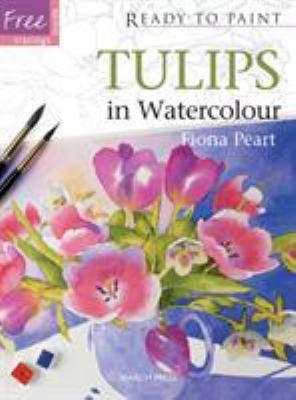 Tulips in Watercolour 9781844487233