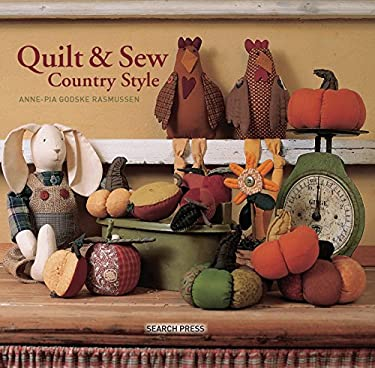 Quilt & Sew Country Style 9781844488018