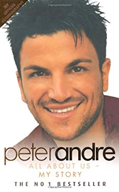 Peter Andre: All about Us-My Story 9781844549184