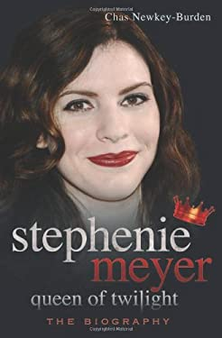 Stephenie Meyer: Queen of Twilight: The Biography 9781844549368