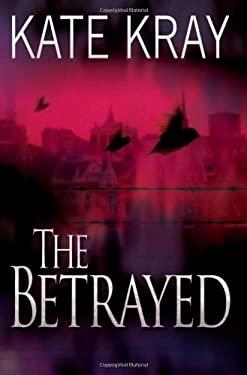 The Betrayed 9781844549696
