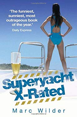 Superyacht X-Rated 9781844549702