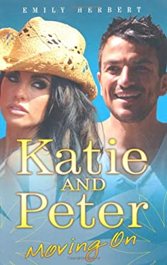 Katie and Peter: Moving on 9781844549726