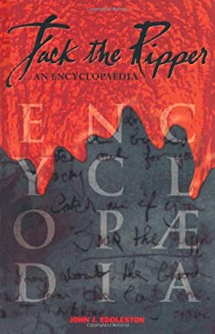 Jack the Ripper: An Encyclopaedia 9781844549825