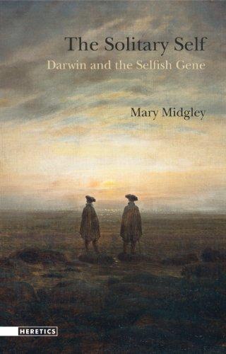 Solitary Self : Darwin and the Selfish Gene