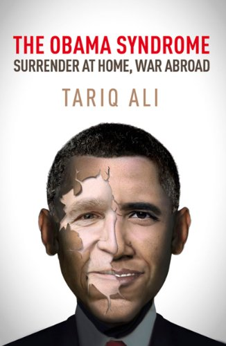 The Obama Syndrome: Surrender at Home, War Abroad 9781844674497